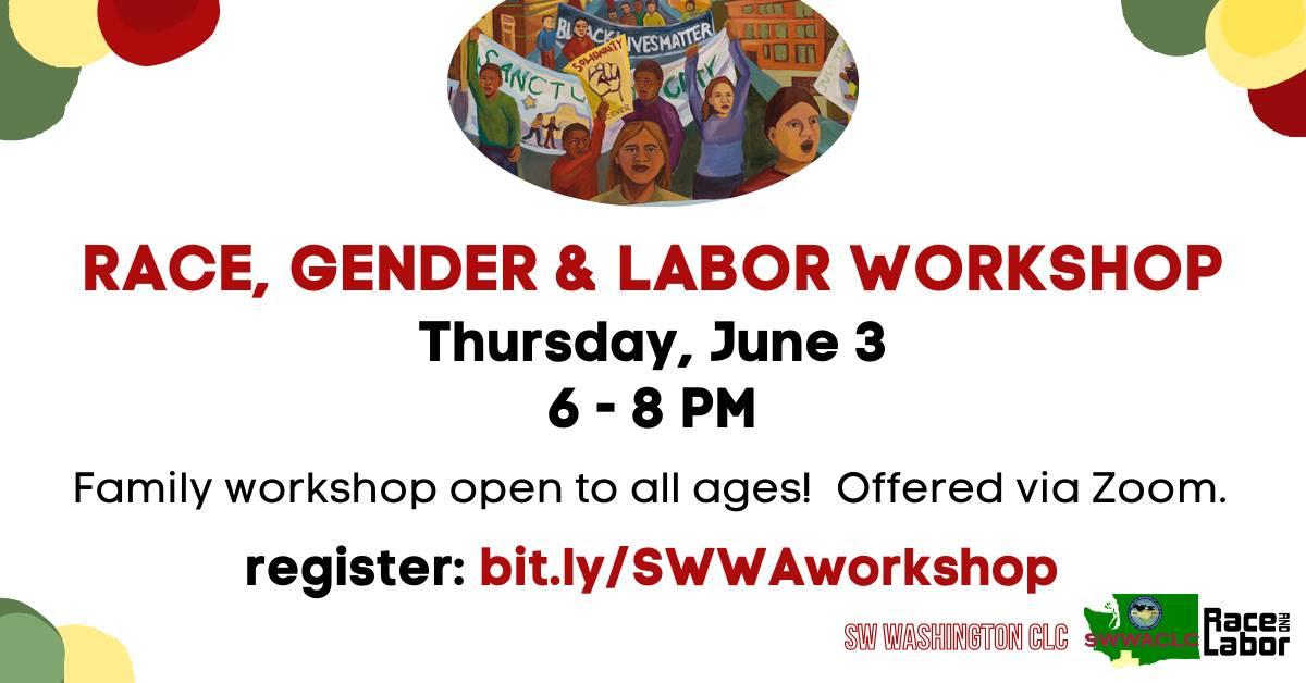 Workshop advertisement for Race, Gender and Labor Workshop